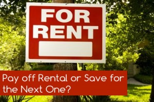 Pay Off Rental Property or Save For The Next One?