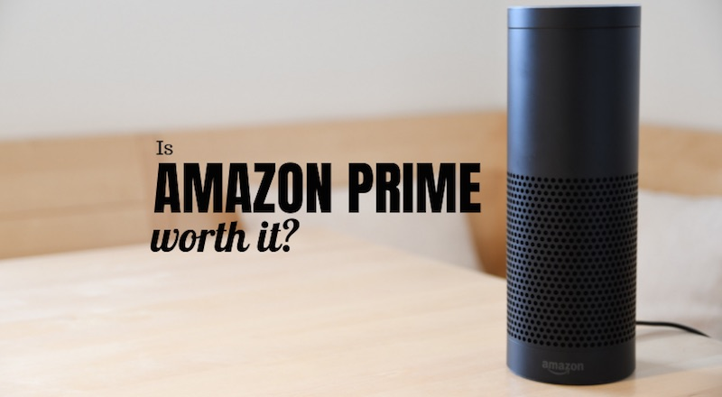 Is Amazon Prime Worth It? Our 2019 Review