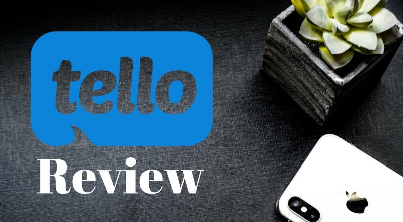 Tello Mobile Review & Coupon Codes – August 2019